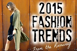 Latest Fashion Trends in 2015